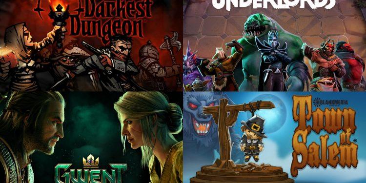 Darkest Dungeon, Dota Underlords, The Witcher Gwent, Town of Salem