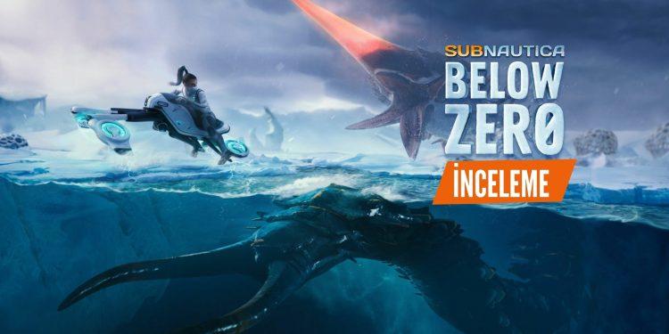 Subnautica: Below Zero İnceleme